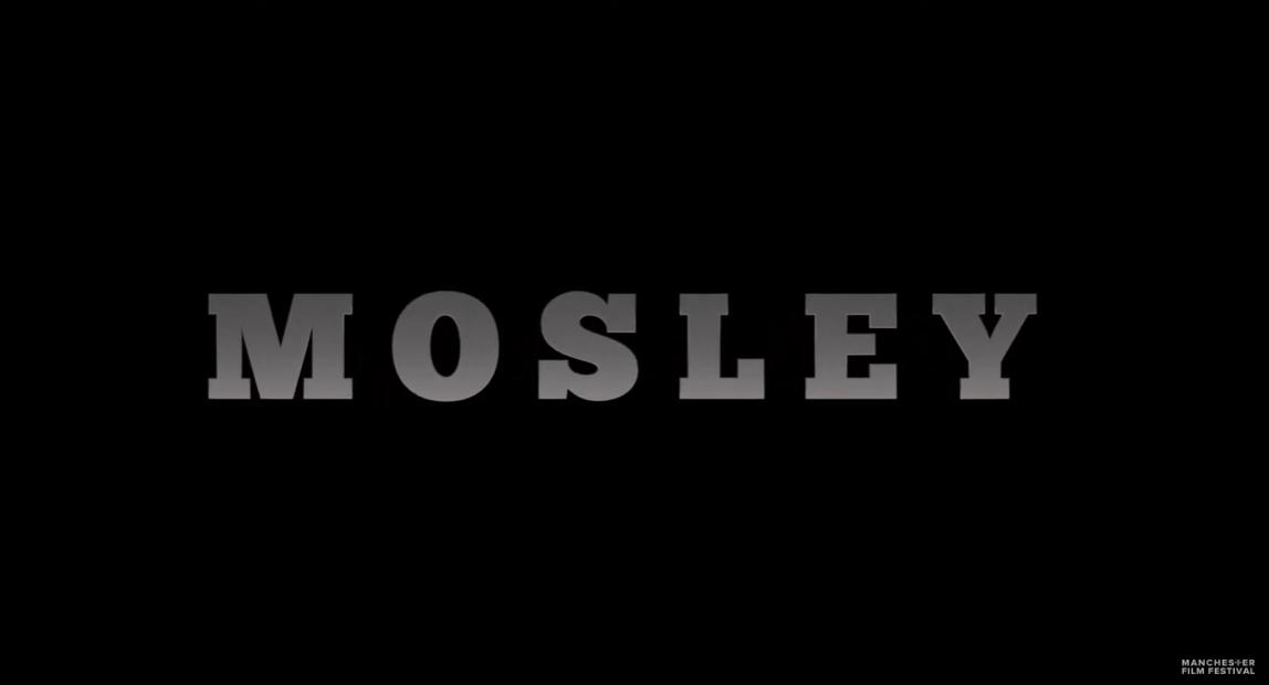 Mosley, Documentary